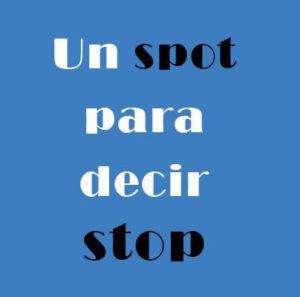 concurso un stop para decir stop