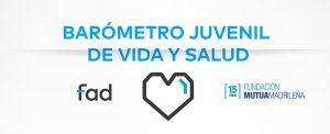 BARÓMETRO JUVENTUD - VIDA Y SALUD